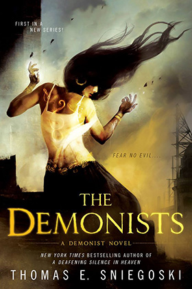 The Demonists by Thomas E. Sniegoski
