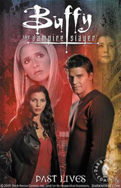 Buffy the Vampire Slayer Angel Past Lives by Christopher Golden and Tom Sniegoski
